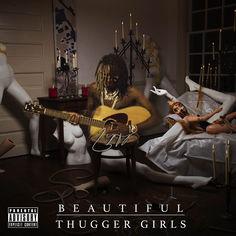 BEAUTIFUL THUGGER GIRLS by Young Thug