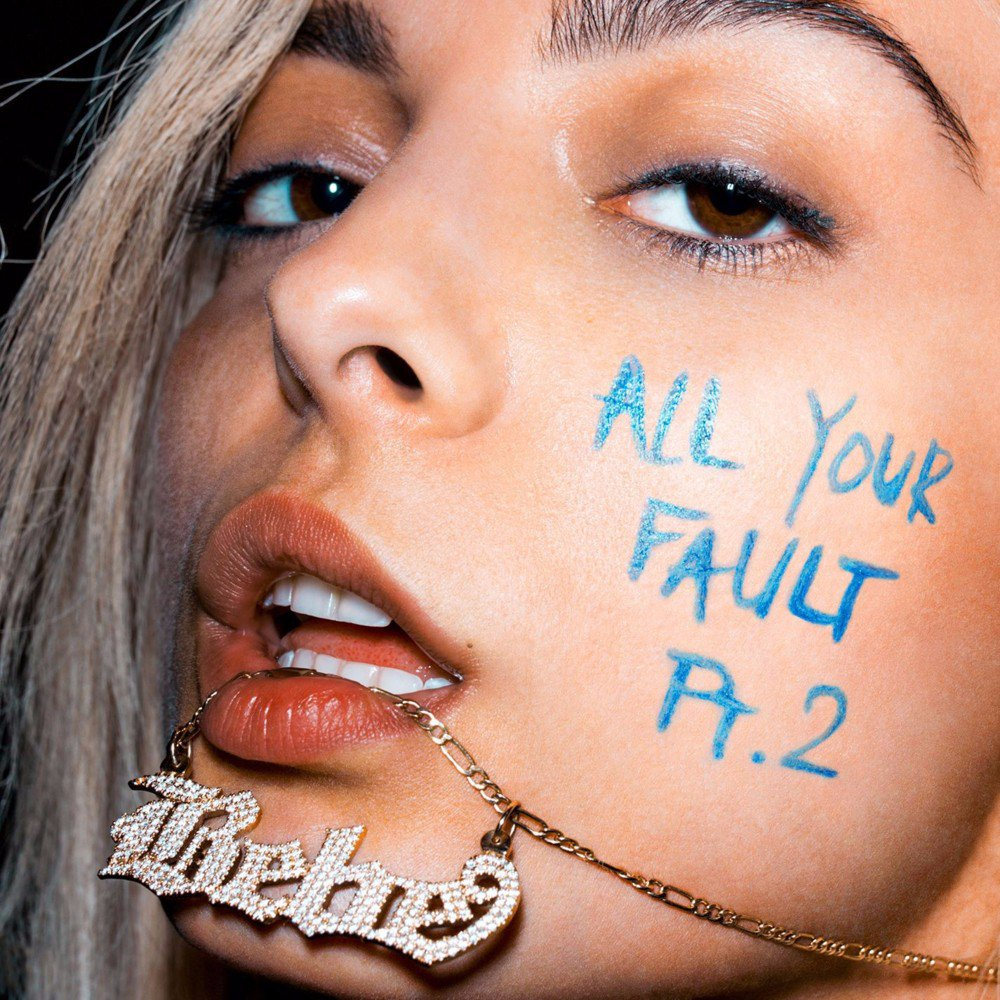 All Your Fault Pt. 2 - EP - Bebe Rexha